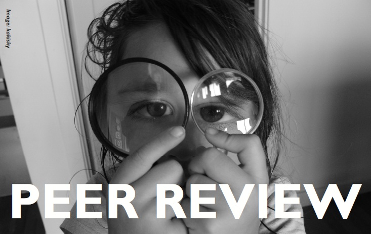 Do you have some form of 'peer review' in place to check yourself ...