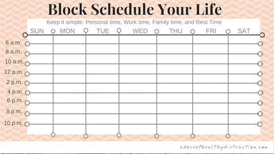 build the life you want to build with a block schedule part 2
